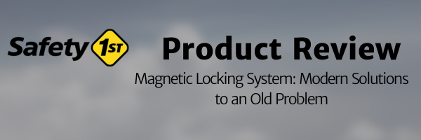 Header image for the safety 1st magnetic locking system review by Practical Parents in Training